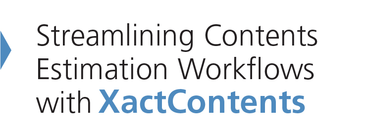 Streamlining Contents Estimation Workflows with XactContents
