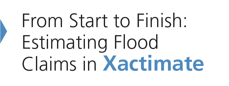 From Start to Finish: Estimating Flood Claims in Xactimate