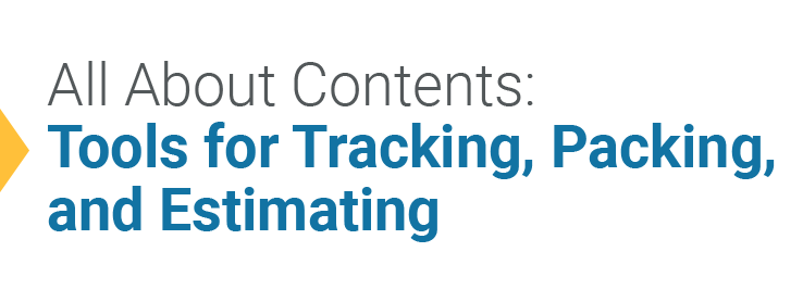 All About Contents: Tools for Tracking, Packing, and Estimating