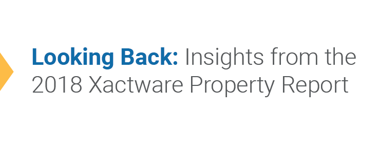 Looking Back: Insights from the 2018 Xactware Property Report