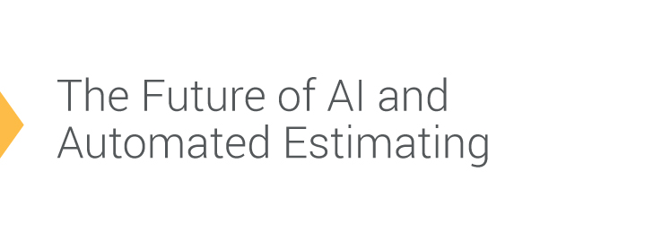 The Future Of Ai And Automated Estimating