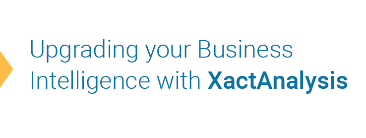 Upgrading your Business Intelligence with XactAnalysis