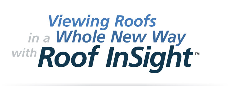 Viewing Roofs in a Whole New Way with Roof InSight