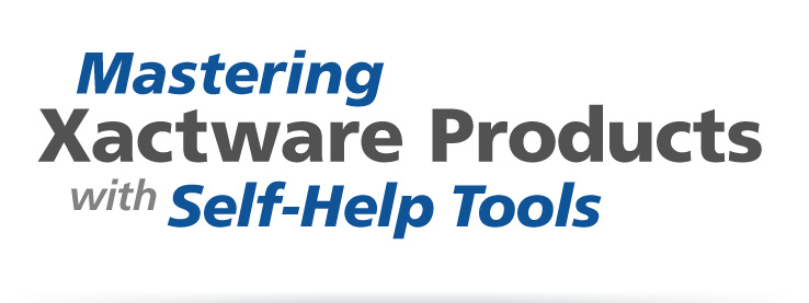 Mastering Xactware Products with Self-Help Tools