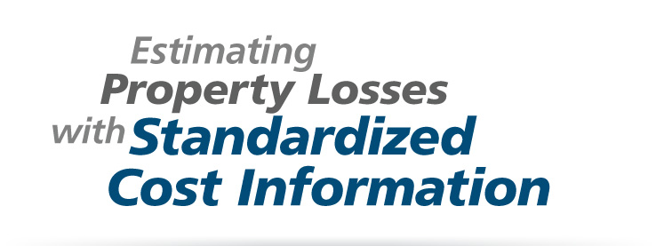 Estimating Property Losses with Standardized Cost Information