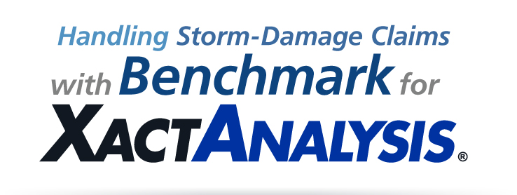 Handling Storm-Damage Claims with Benchmark for XactAnalysis