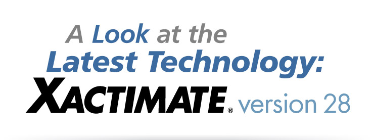 A Look at the Latest Technology: Xactimate version 28