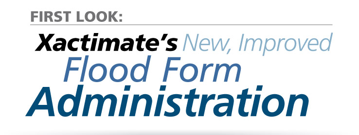 Xactimate Flood Form Administration