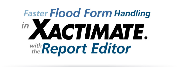 Faster Flood Form Handling in Xactimate | Webcast